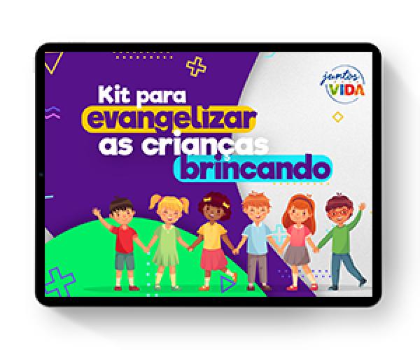 Kit para Evangelizar as Crianças Brincando