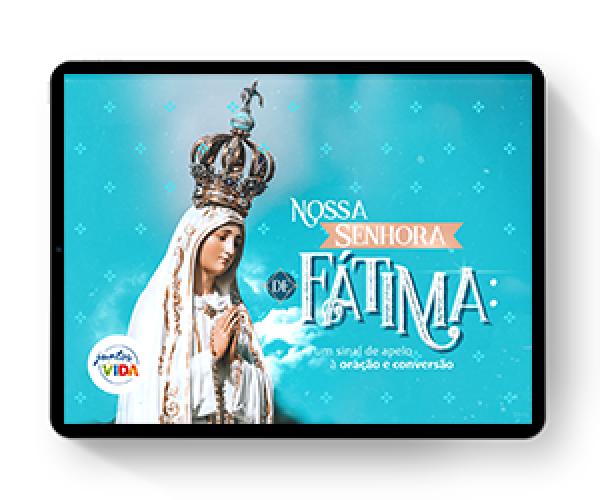 Nossa Senhora de Fátima,  um sinal de conversão